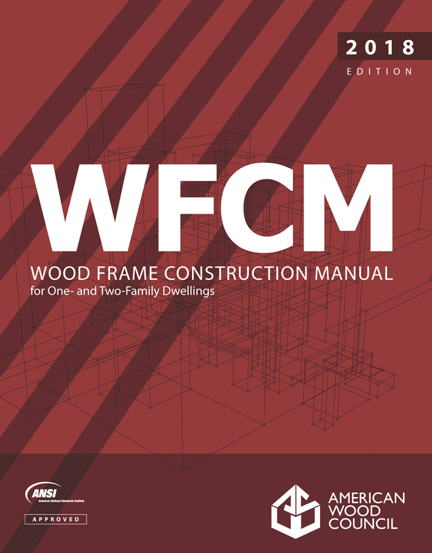 Structure Magazine Changes To The 2018 Wood Frame Construction Manual